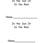 "Kindergarten Emergent Reader- ""In the Sun or In the Rain"""