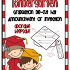 Kindergarten Graduation Die Cut Hat Announcment or Invitation