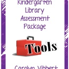 Kindergarten Library Assessment Tools