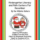 Kindergarten Literacy and Math Centers for December