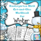 Kindergarten Math Common Core Cut-and-Glue Workbook for Winter