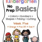 Kindergarten NO PREP Basics {Week 5}