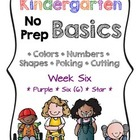 Kindergarten NO PREP Basics {Week 6}