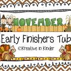 Kindergarten November Early Finisher's Tub