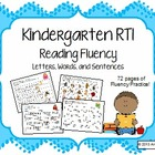 Kindergarten RTI: Reading Fluency Pack- Letters, Words, &