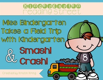 "Kindergarten Reading Street ""Miss Bindergarten"" and ""Smash"