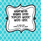 "Kindergarten Reading Street ""popcorn word"" cards"