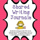Kindergarten Shared Writing Journals