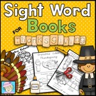 Sight Word Books for Thanksgiving (Paste, Trace, and Write)
