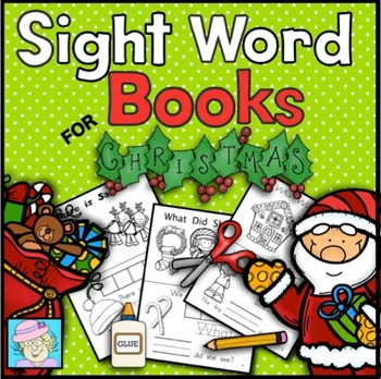 Sight Word Books for Christmas (Paste, Trace, and Write)
