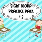 Kindergarten Sight Word Pack #2