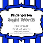 Kindergarten Sight Words First 40 Words