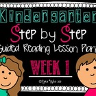 Kindergarten Step by Step Guided Reading Plans: Week 1
