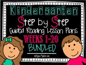 Kindergarten Step by Step Guided Reading Plans: Weeks 1-20 BUNDLED *EDITABLE*