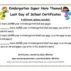 Kindergarten - Super End of School Year Super Hero Certificates