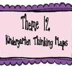 Kindergarten, Theme 12 Literacy By Design Graphic Organizers