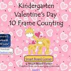 Valentine's Day Kindergarten 10 Frame Counting Smart Board Lesson
