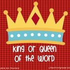King or Queen of the Word
