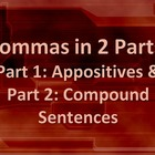 LANGUAGE: Commas in Appositives & Compound Sentences, Gr. 4, 5, 6
