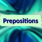 LANGUAGE: Prepositions, Objects of, and Prepositional Phrases