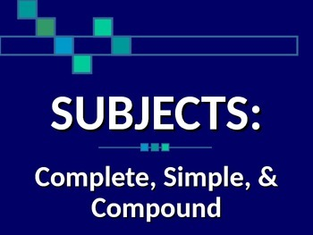 LANGUAGE: Subjects:  Complete, Simple, and Compound Gr. 4, 5, 6