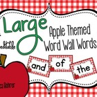 LARGE Apple Themed Word Wall Words {Editable}