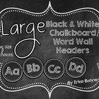 LARGE  Black and White Chalkboard Wall Headers {Two Size Choices}