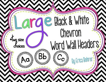 LARGE Black and White Chevron Word Wall Headers {Two Size