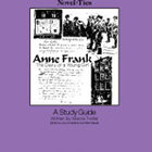 Anne Frank/The Diary of a Young Girl: A Novel-Ties Study Guide