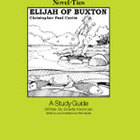 Elijah of Buxton: A Novel-Ties Study Guide (Enhanced eBook)