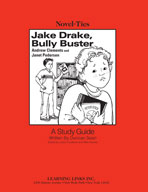 Jake Drake, Bully Buster: A Novel-Ties Study Guide