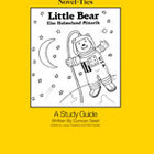 Little Bear: A Novel-Ties Study Guide