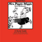 Mrs. Piggle-Wiggle: A Novel-Ties Study Guide (Enhanced eBook)