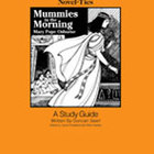 Mummies in the Morning: A Novel-Ties Study Guide (Enhanced eBook)