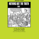 Nothing But the Truth: A Novel-Ties Study Guide