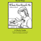 When You Reach Me: A Novel-Ties Study Guide (Enhanced eBook)