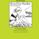 Moon Over Manifest: A Novel-Ties Study Guide (Enhanced eBook)