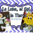 La Luna, el Sol y la Tierra (Moon, Sun & Earth in Spanish)