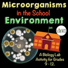 Lab: Microorganisms in the School (Growing Bacteria)