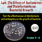 Lab: The Effect of Antiseptics and Disinfectants on Bacter