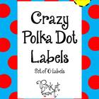 Labels - Crazy Polka Dot