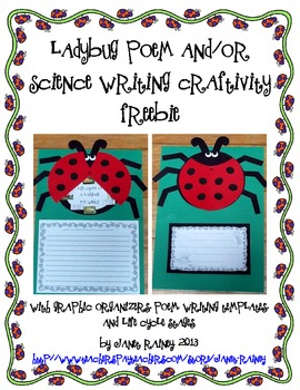 Ladybug Poem Craftivity with Graphic Organizers & Life Cyc