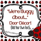 Ladybugs: Door Decor {Add Your Own Text}