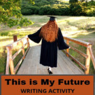 "Language Arts Activity - ""This is My Future"""