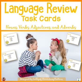 Language -Parts of Speech Review: Scoot or Task Cards