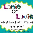 Lanie or Louie?  What Kind of Listener are You?