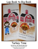 Lap Book to Big Book  Turkey Time