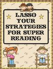 Lasso Your Reading Strategies