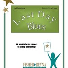 Last Day Blues by Julie Danneberg Reading Comprehension Ac