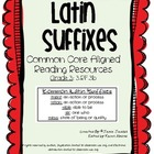 Latin Suffixes (Common Core)